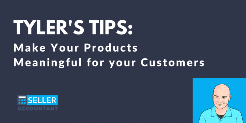 making products meaningful for customers
