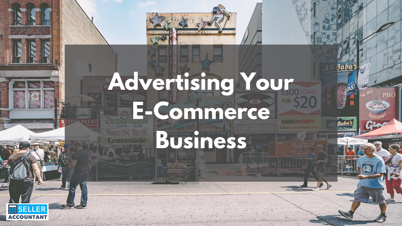 Advertising Your E-Commerce Business