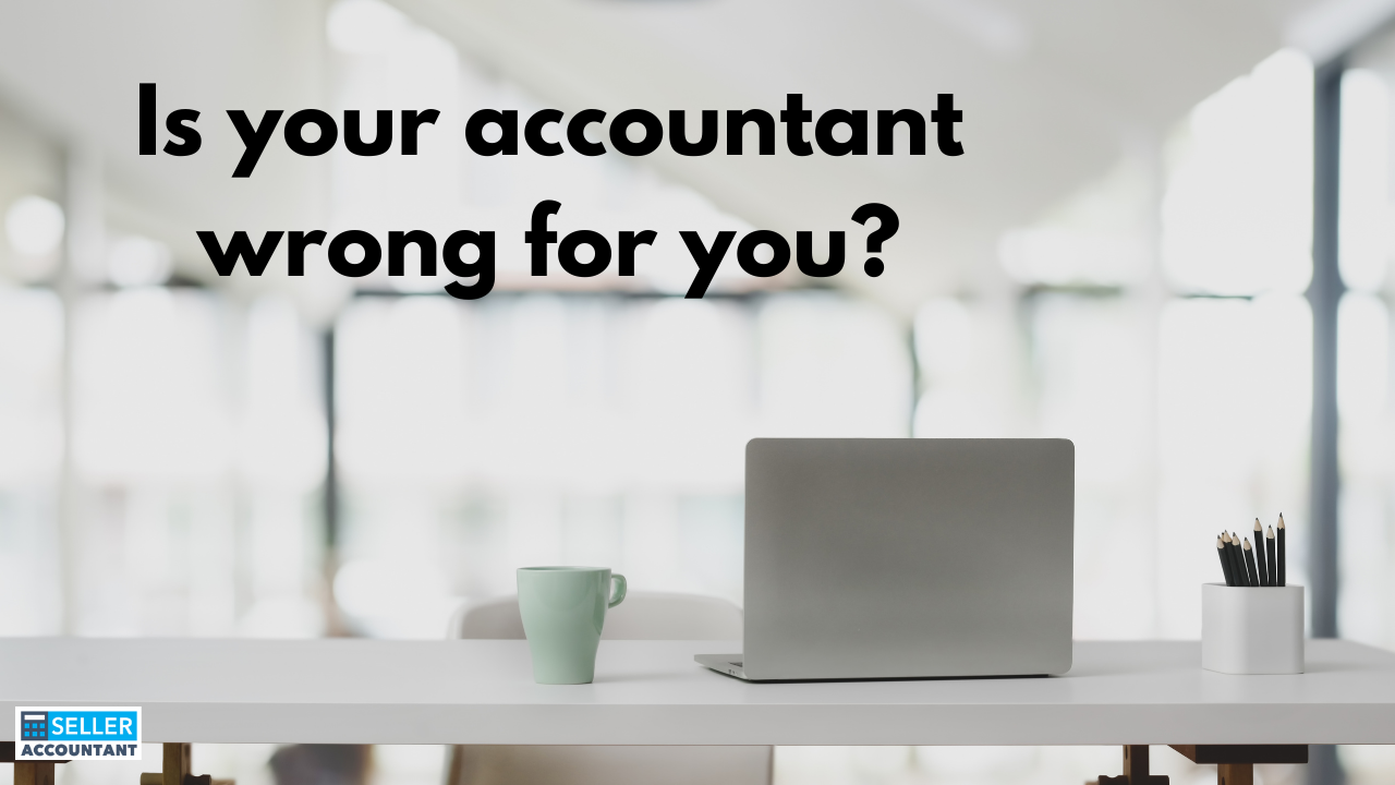 Is your accountant wrong for you?