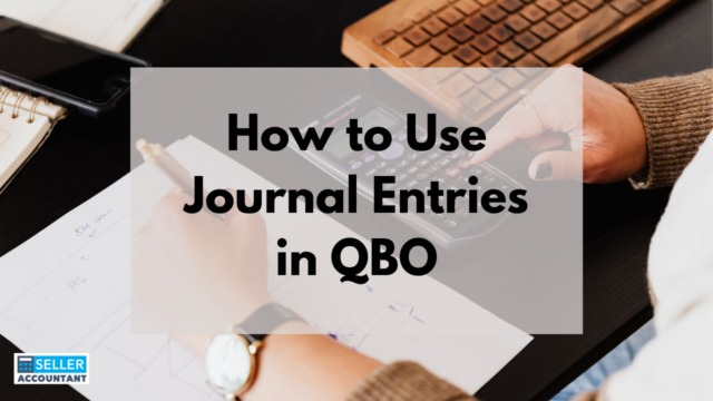 How to Use Journal Entries in QBO