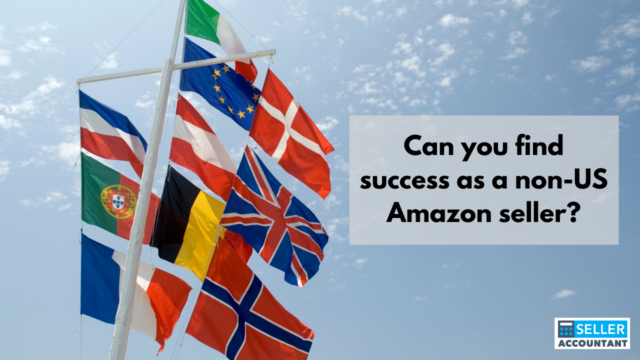 Can you find success as a non-US Amazon seller?