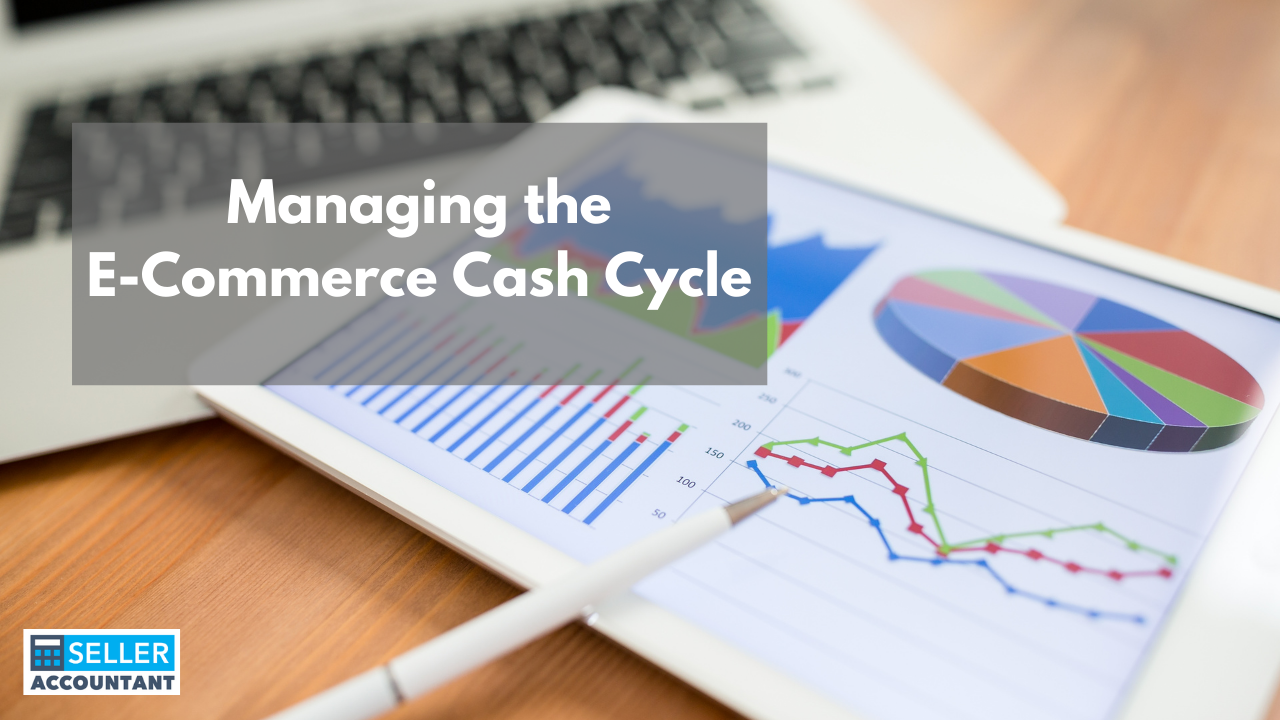 Managing the E-Commerce Cash Cycle