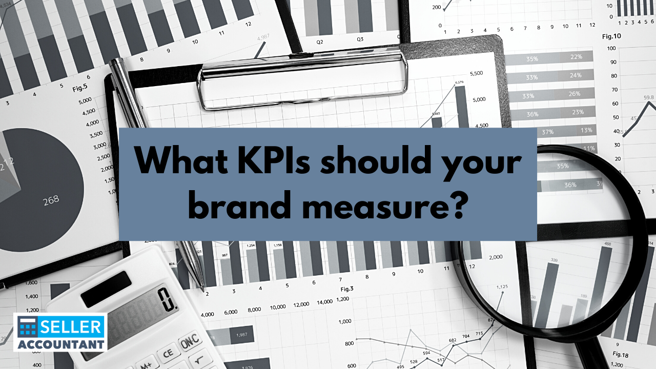 What KPIs should your brand measure