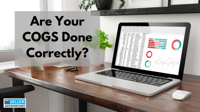 Are Your COGS Done Correctly?